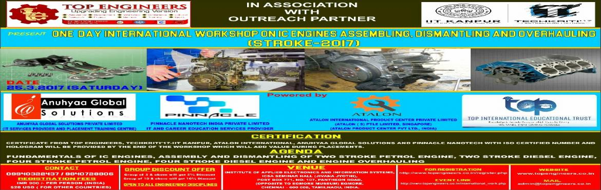 ONE  DAY INTERNATIONAL WORKSHOP ON IC ENGINES ASSEMBLING, DISMANTLING AND OVERHAULING (STROKE-2017)