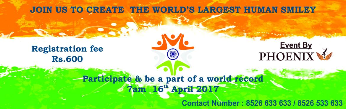 Book Online Tickets for Guinness Record Attempt  , Tiruchirap. Phoenix ads & events is organizing a world record attempt of human smiley  – will be held on Sunday, April 16, 2017(Trichy). You will be an active participant in this edition of the World largest human smiley by registration., you will
