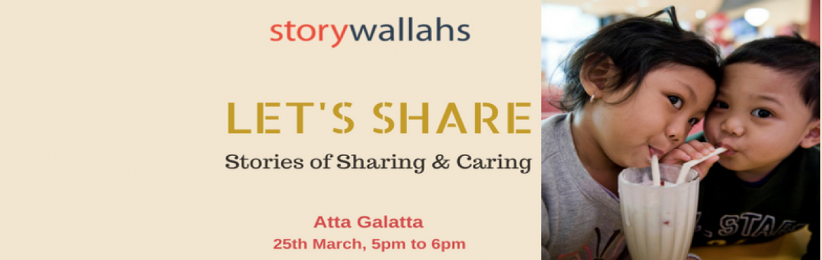 Stories of Sharing and Caring - By Storywallahs