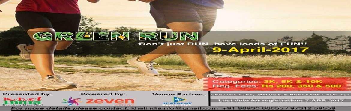 Book Online Tickets for GREEN RUN, Bengaluru. GREEN Run – Powered by Zeven   INTRODUCTION:   KhelINDIA in association with Zeven brings you a running event driven to bring out the Athlete in you. Our Venue Partner for the Event is Just Play Sports Club.   We invite everyone