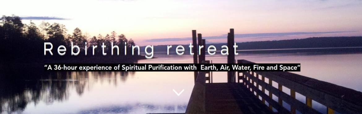 Rebirthing Retreat