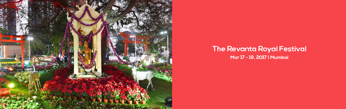 Book Online Tickets for The Revanta Royal Festival, Mumbai.  Trace the royal history of Mulund at The Revanta Royal Festival. Held under the theme 'Spirit of Mul-Kund,' the word 'Mulund' originated from the name of the ancient city 'Mul-Kund.'    Pir