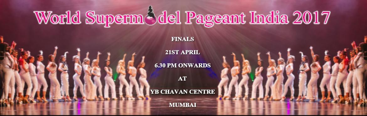 World Supermodel Pageant India Finals 2017