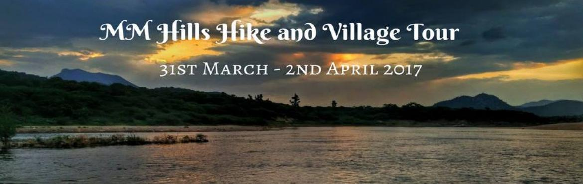 Book Online Tickets for MM Hills Hike and Village Tour | Plan Th, Bengaluru.  One of the popular & holy ancient temples surrounded by 77 hills in the Eastern Ghats, Male Mahadeshwara has become a tourist's paradise because of the unadulterated beauty, off late. The MM Hills is at a height of nearly 3000 Ft from