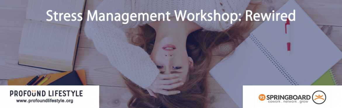 Stress Management Workshop: Rewired