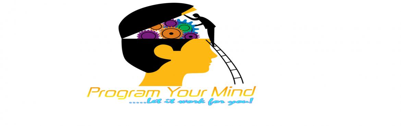 Program Your Mind