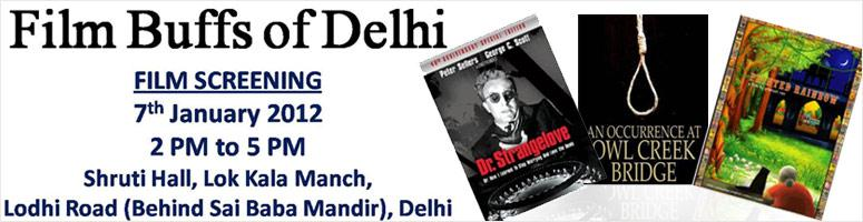 Film Screening Event in Delhi on 7th Jan, 2012