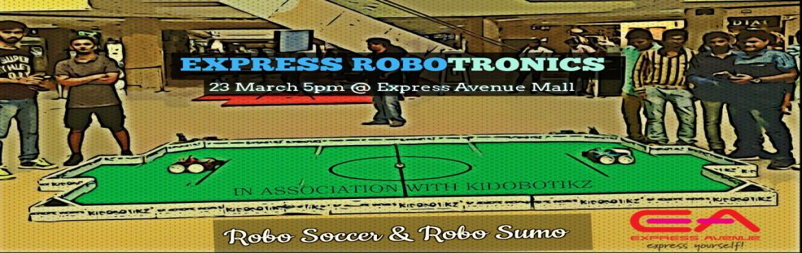 Express Robotronics - Join and Play Event