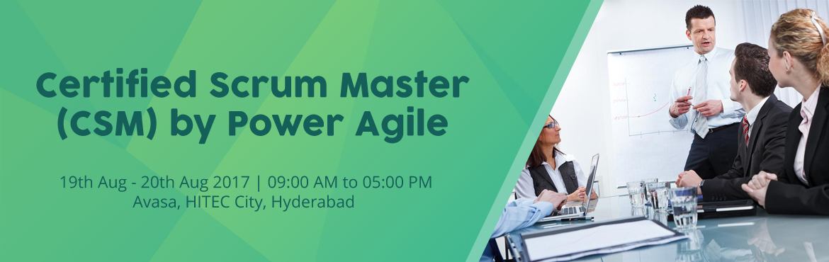 Book Online Tickets for Certified Scrum Master (CSM)  by Power A, Hyderabad.   For more details or to know our group discounts:   Email: trainings@poweragile.com   Phone: +91-7893082211   If these dates don\'t work for you, for other convenient dates check our Training Calendar   To hav