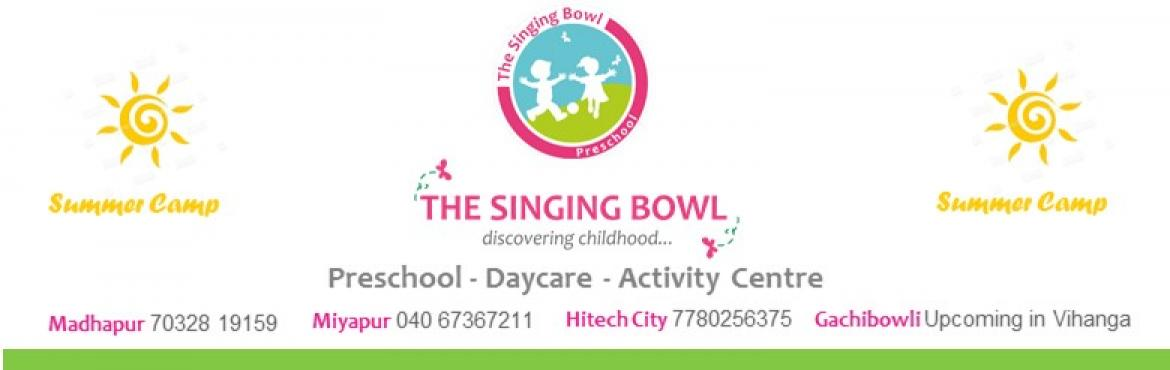 Summer Camp for Children @ Madhapur - The Singing Bowl
