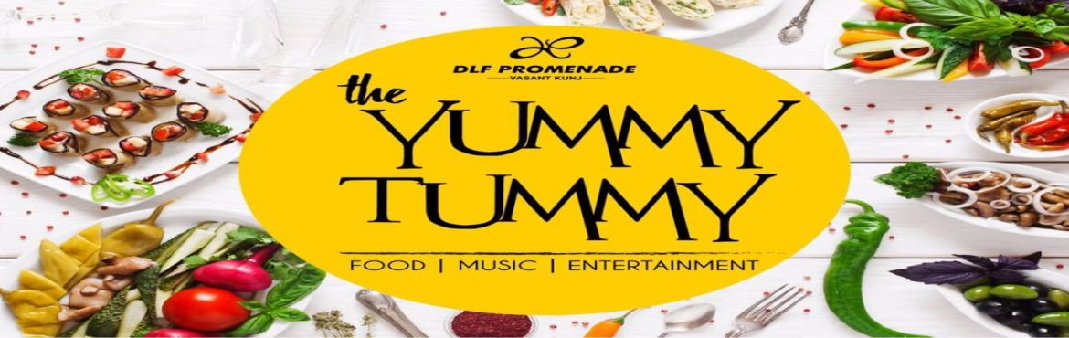 Book Online Tickets for The Yummy Tummy Food Festival Comes to D, NewDelhi.   Satisfy Your Appetite at the 3-Day Food Fest       20th March 2017, New Delhi: DLF Promenade in association with Karmic Events India is pleased to present The Yummy Tummy Food Festival from the 24th to the 26th of March 2017 (Fr