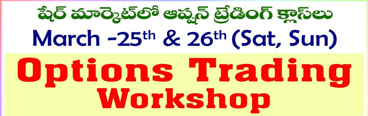 Book Online Tickets for Options Trading Workshop , Warangal.