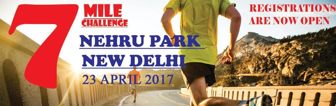 Book Online Tickets for 7mile challenge, NewDelhi.       7 MILE CHALENGE               CATEGORIES   AGE GROUP   TICKET PRICE     7MILES(11.26KM)   OPEN CATEGORIE   700(INCLUDING TIMING CHIP)     6KM   OPEN CATEGORIE   600(INCLUDING TIMING CHIP)     3KM   OPEN CATEGORIE   500(INCLU
