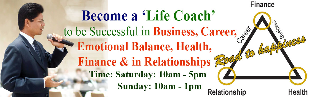 Book Online Tickets for Become a Life Coach, Hyderabad. If you are passionate about not only improving the quality of your life, but helping others do the same, then this might be the most important training program for you. If you want to achieve outstanding success in health, money, career, relationship