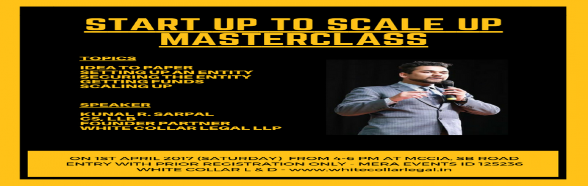 Book Online Tickets for STARTUP TO SCALE UP MASTERCLASS, Pune.