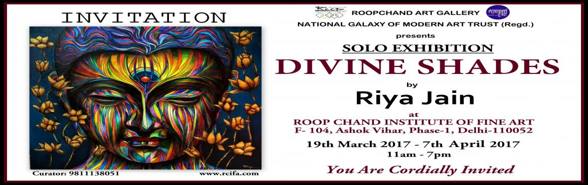 Divine Shades a solo show of paintings by Riya Jain