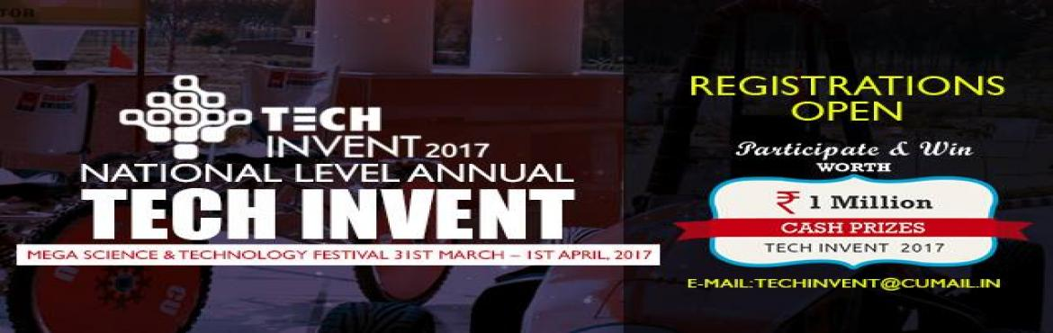 Book Online Tickets for Tech Invent 2017, Mohali. TECH-INVENT is an annual congregation of engineering, science and technology students, organizing events for the curious minds willing to contribute dynamically in the advancement of science and technology for the betterment of mankind. The environme