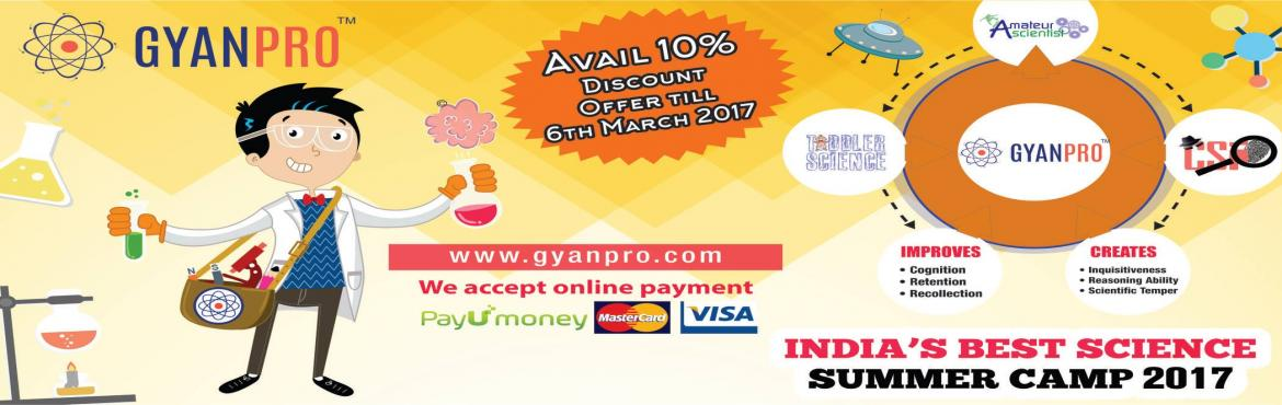 GYANPROS SCIENCE SUMMER CAMP FOR TODDLERS 2017-JAYANAGAR