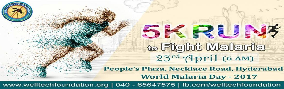 Book Online Tickets for 5K RUN TO FIGHT MALARIA, Hyderabad. Welltech Foundation is an Non Profit Organization (NGO), which is rendering services for bringing awareness in the public. Welltech Foundation was formed to fight against the diseases caused by MOSQUITOES like Malaria, Dengue, Chikungunya, Brain