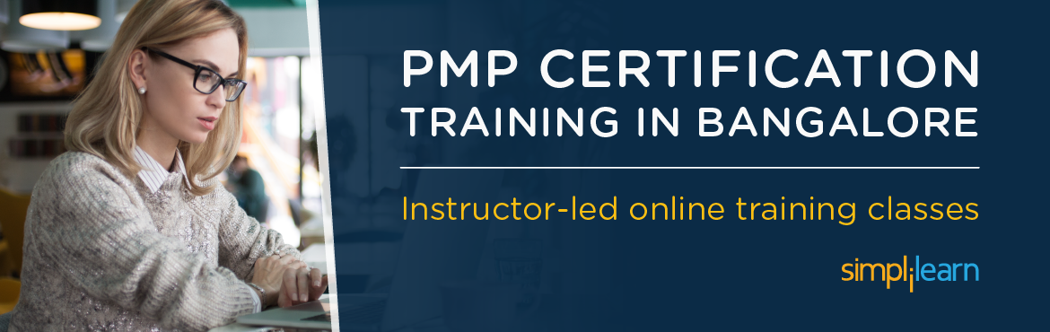 Book Online Tickets for PMP Certification Training in Bangalore , Bengaluru. Event Name: PMP Online Classroom Training| 8 days Weekend Batch starting from April 8th 2017  TITLE PMP® Certification Training Course in Bangalore, India OVERVIEW: A PMP certification training course designed by expert Project Management a