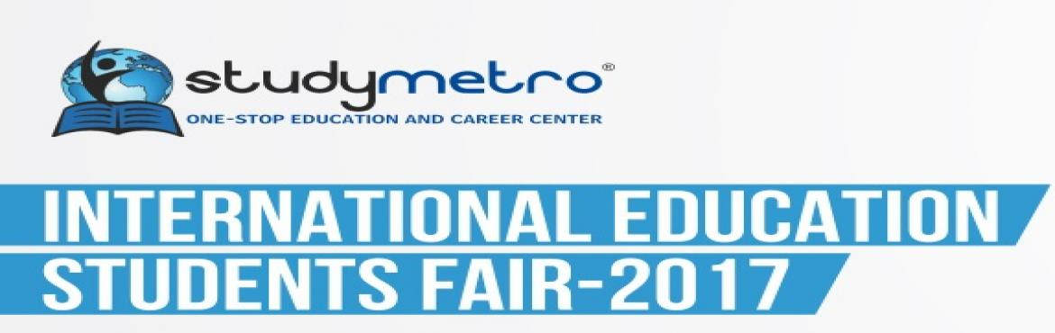 International Education Students Fair 2017- @ Ahmedabad
