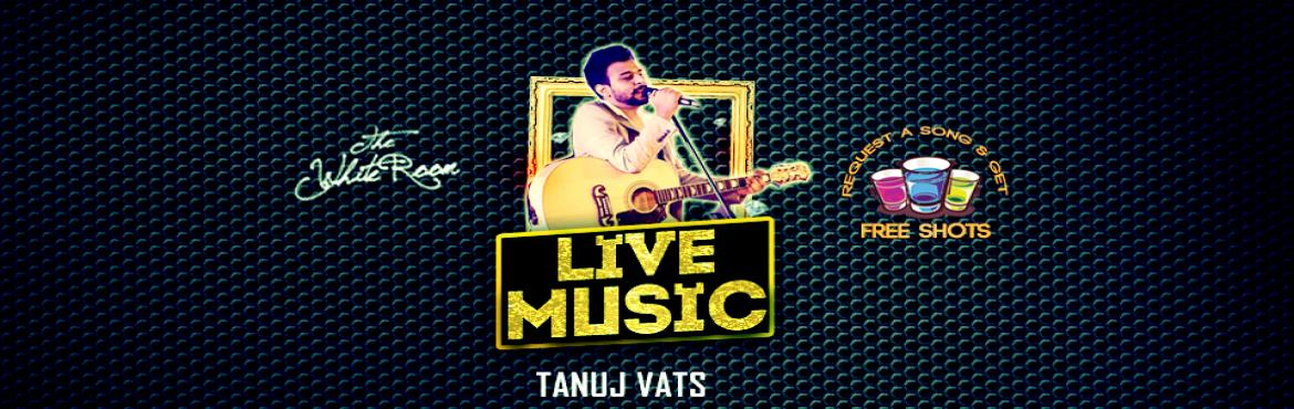 Book Online Tickets for The White Room Live Music, Mumbai.  #The White Room #LiveMusic!Catch Tanauj Vays perform live this weekend with beautiful music on our lounge.Be there on 26th March, Saturday.Show begins at 10PM!