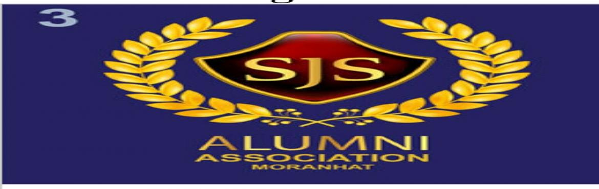 Book Online Tickets for SJS REUNION 2K17, MORANHAT, Moranhat T.  Reunion of St.Josephs High School, Moranhat