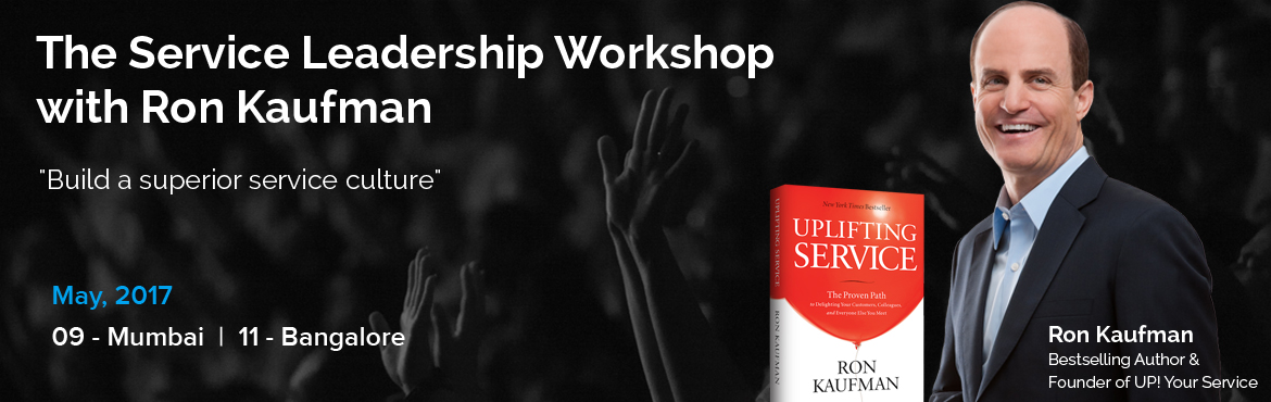 Book Online Tickets for The Service Leadership Workshop with Ron, Bengaluru. About Event:  The Service Leadership Workshop: The Service Leadership Workshop is a highly interactive event, proven successful in a wide range of organizations, industries and cultures around the world. In this workshop, members of your top te