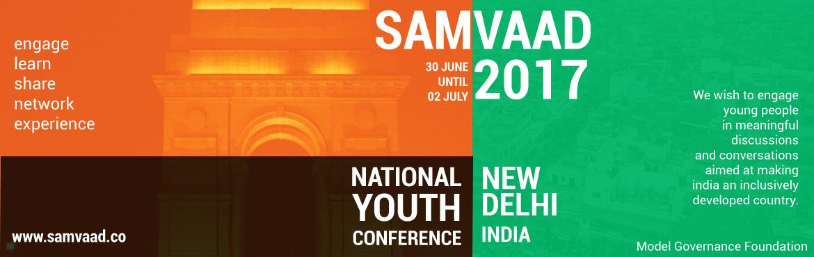 Book Online Tickets for Samvaad 2017, NewDelhi. Samvaad is a platform where distinguished luminaries from the fields of politics, business, academia, entertainment, journalism and sports will come together and share the stage with the leaders of tomorrow, engaging them in a dialogue while motivati