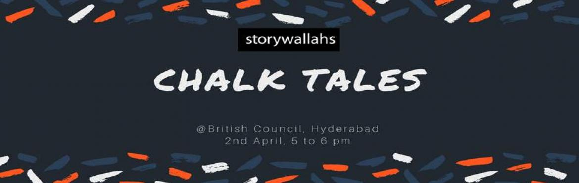Book Online Tickets for Chalk Tales - Storywallahs @Hyderabad, Hyderabad.  Chalk tales are Draw and Tell stories. This genre of stories appeal to the visual culture of children apart from enhancing listening skills. The process of story-telling becomes exciting as the story-viewer predicts about what is developing art