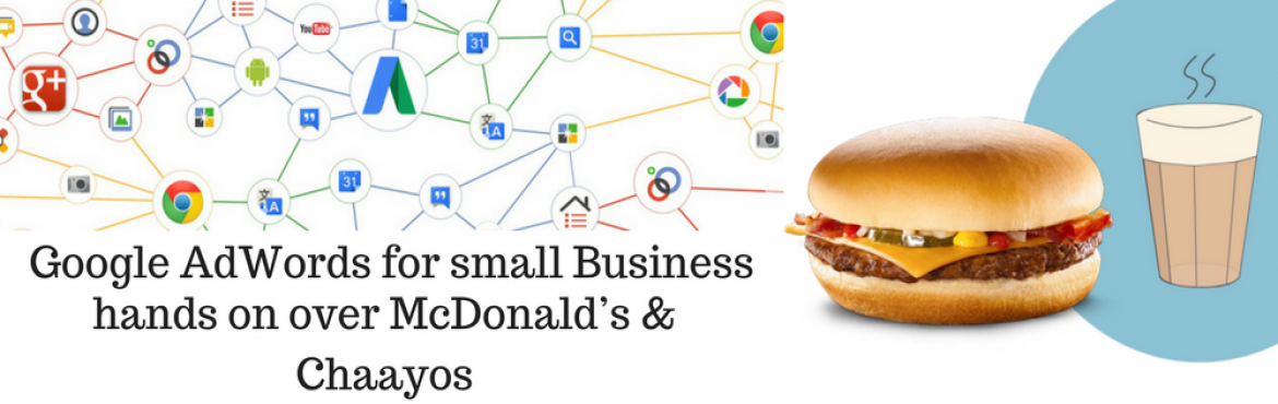 Book Online Tickets for Google Adwords with McDonalds and Chaayo, Gurugram. Why?    Google Adwords accounts for more than 75% of online marketing spends Develop conceptual & practical understanding of Google Adwords   Mentor  Abhay Mishra, Expert in Digital Marketing, Tracxn.com  Outcome&nbs
