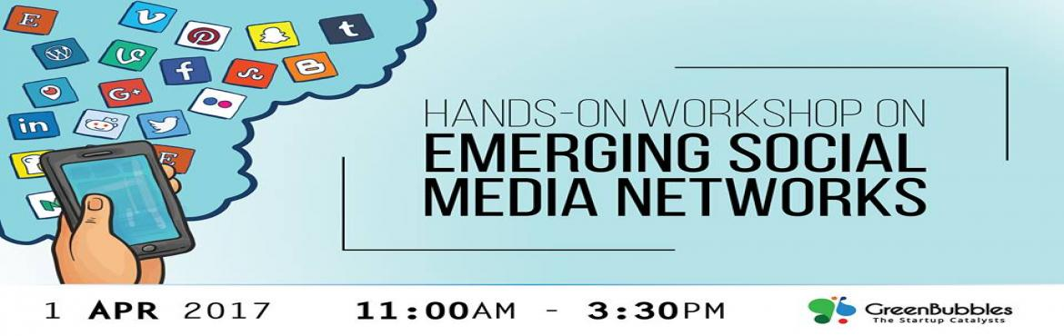 Book Online Tickets for Emerging Social Media Networks - Hands o, Bengaluru. The common channels are saturated and can only get results through advertising. Try our social media hacks on emerging channels to get results for your business. During this workshop, we'll provide you hands-on training on emerging social media
