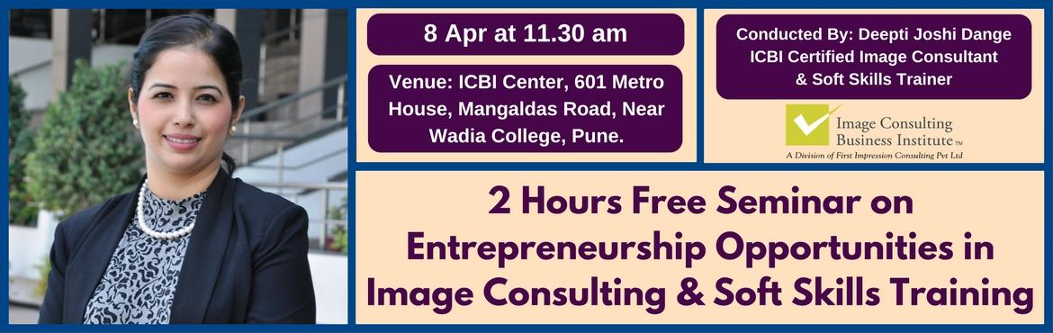 Entrepreneurship Opportunities in Image Consulting and Soft Skills Training (8 April, Pune)