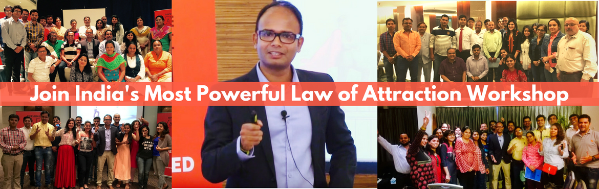 Book Online Tickets for TRANSFORM YOUR DESTINY - Most Powerful L, Mumbai. TRANSFORM YOUR DESTINY - India\'s No #1 and Most Powerful Workshop on Law of Attraction, Sub-conscious Mind Programming and Success Principles.  In this workshop, we are going to unlock the secrets of:  How to live your dream How to be