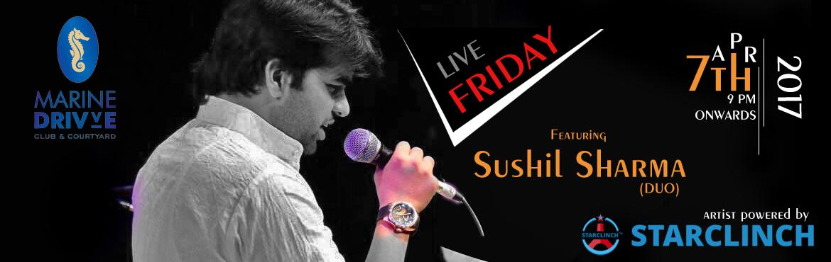 Sushil Sharma Live at Marine Drivve - Powered by StarClinch