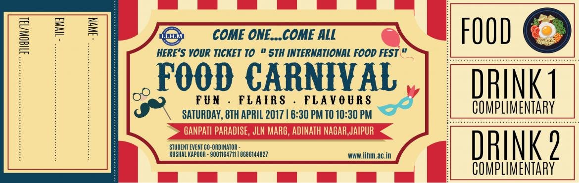 Food Carnival - Fun . Flairs . Flavours