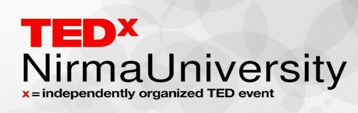 """Book Online Tickets for TEDxNirmaUniversity, Ahmedabad. TEDxNirmaUniversity shares the same passion as TED. We are here to spread your ideas all across the globe. Our objective is to reach out and inspire people with """"Ideas Worth Sharing"""" which has the potential to help people make a str"""