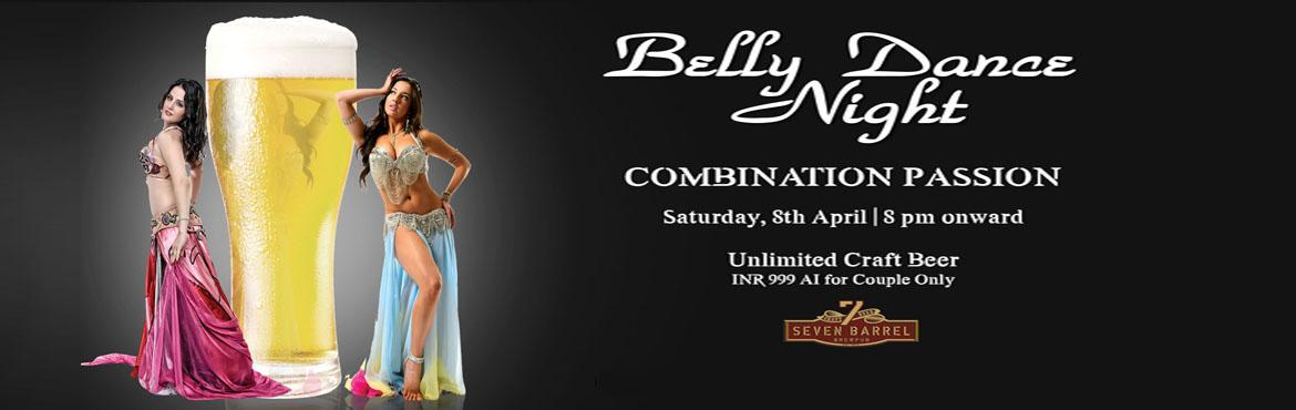 Book Online Tickets for Belly Dance Night at 7 Barrel Brew Pub 8, Gurugram. Highlights of the event:- Live Belly Dance show- Unlimited Craft Beer package- Open dance floor with live DJ (dj Moldy Coin)- Option to sit at open terrace lounge 7 Barrel Brew Pub presents Belly Dance Night packed with entertainment, fun & lots