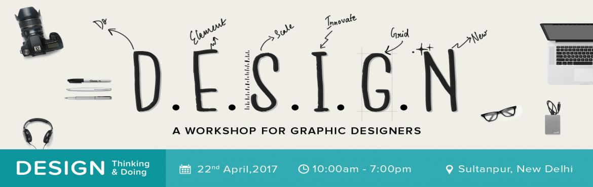 Book Online Tickets for Graphic Design Workshop, NewDelhi.   This is an intensive 9-hour hands-on workshop for Graphic Designers on on how to create a branding for a client/firm. The workshop will cover all the techniques and skills used by professional Graphic Design Studios while working on a branding