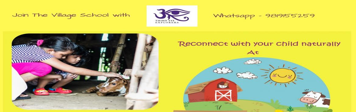The Village School - Reconnect With Your Child Naturally