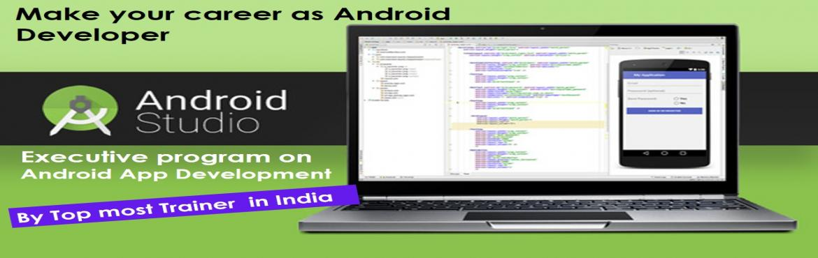 Book Online Tickets for Android and iOS Developer Program - Job , Hyderabad.  Complete Andriod application development program. (From basic to Advance ) learn to Develop any Retail app OR Entreprise App. For all young Aspirant who want to make a brigth career in Andriod Apps  Inspire IT labs  Call Neetu:- &nbsp