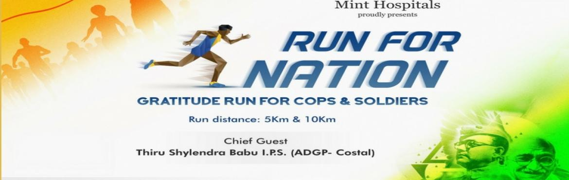 Book Online Tickets for Run for Nation - Gratitude Run for Cops , Chennai. Use Special Discount - AADHISPECIAL - valid for 27th April 2017 only.   Let's thank real heroes of our Society and Country. Run for Cause, Run for Heroes. Run for Nation - Gratitude Run for Cops & Soldiers Honorable Chief Guest Th