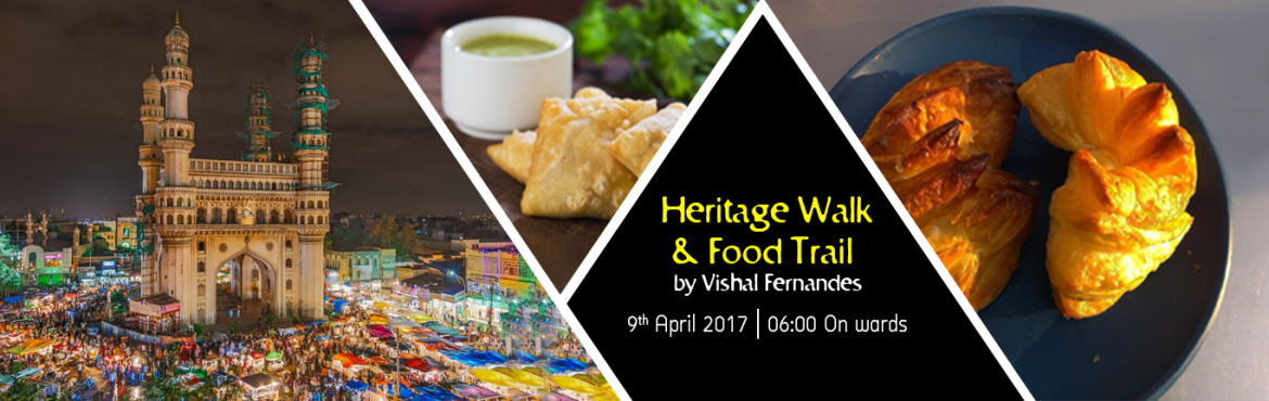 Book Online Tickets for Old City Food Trail By Vishal Fernandes, Hyderabad. Heritage walk and Food Trail lead by  Vishal Fernandes.  A walk through the lanes of Old City Hyderabad savoring some of its best street food. A foodies paradise , there is no dearth of street food options in Old City. Get ready as we explo