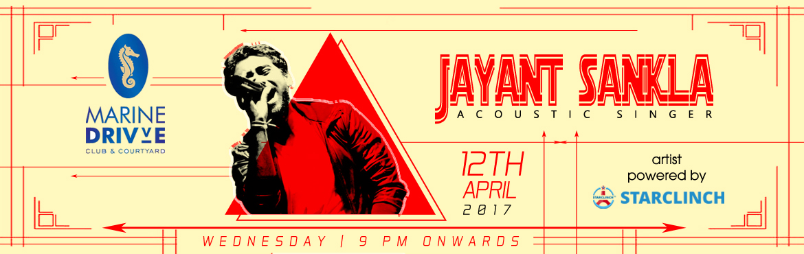 Book Online Tickets for Jayant Sankla Live at Marine Drivve - Po, NewDelhi. Jayant Sankla is an Indian classical vocalist trained from \'Rampur Sahaswaan Gharana\'.He has sung for an advertisement for the beverage brand, Sprite, with Salim-Sulaiman.He has been singing and composing for