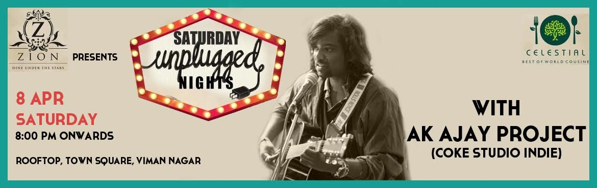 Book Online Tickets for Saturday Unplugged Nights @ Zion, Viman , Pune.