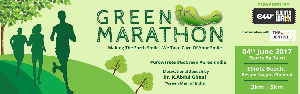 Book Online Tickets for Green Marathon, Chennai. Green Marathon an initiative by Events walk, Green campaign was India's first ever-nationwide campaign to save the environment. The campaign is aimed at creating awareness about environmental issues by involving the people of our country to mak