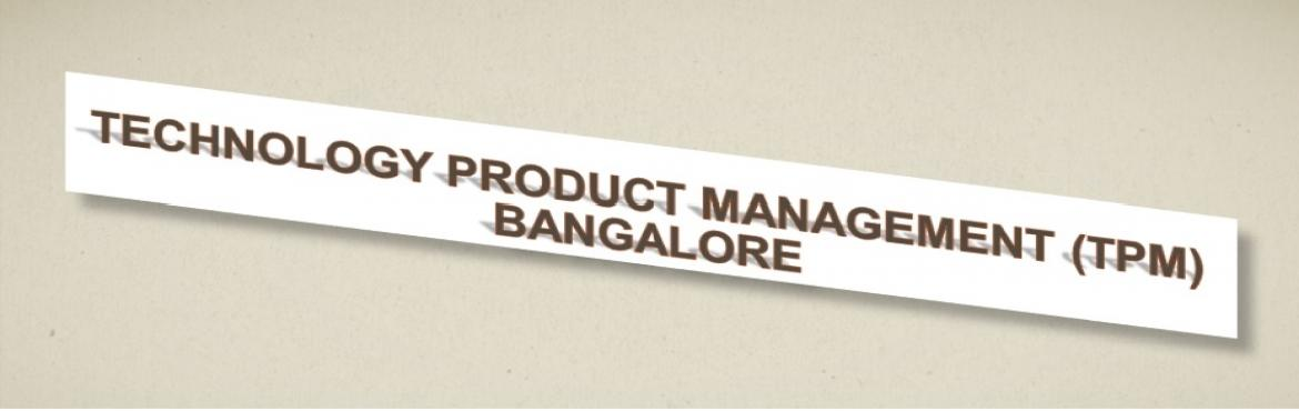 Book Online Tickets for Technology Product Management (TPM), Bengaluru.  About The Event: The Blackblot Technology Product Management™ (TPM) seminar provides professionals in corporate functions adjacent to product management with the knowledge and understanding of the latest trends, methodologies an