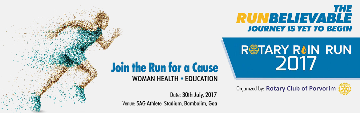 Book Online Tickets for  Rotary Rain Run 2017, Goa.