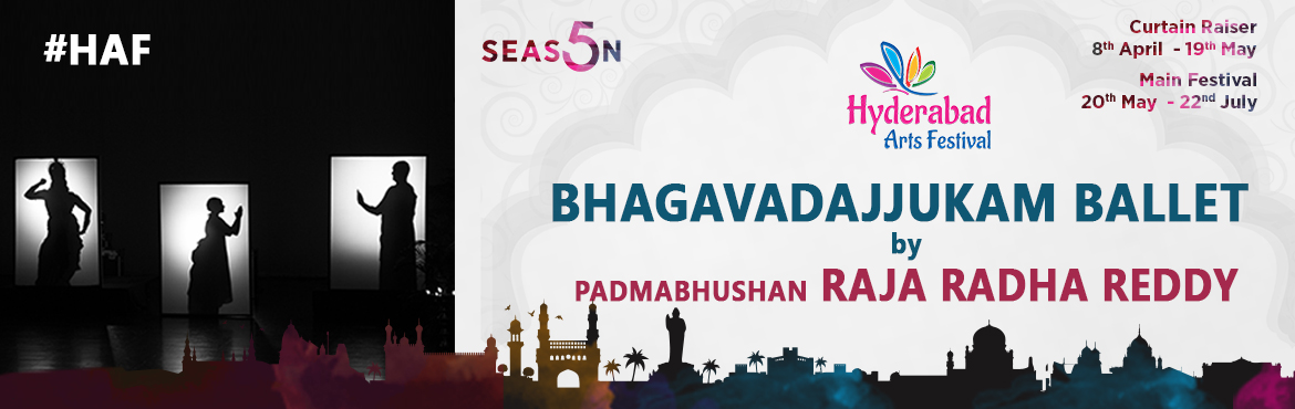 Book Online Tickets for HAF - Bhagwadajukeeyam Ballet by Padmabh, Hyderabad. Bhagwadajukeeyam Ballet - 17th June 2017 A Dance Ballet by Padmabhushan Raja Radha Reddy & Disciples Venue: Cyber Conventions, 7PM Indian Classical dance has always been held in high regard. However, it is the couple, Raja Radha Reddy who have ma