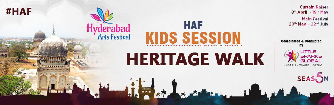 Book Online Tickets for HAF - Heritage Walk, Hyderabad. Heritage Walk – 13th May 2017 By Sudha Rani Venue: Fakruddin Gutta Being in Hyderabad does not make you a Hyderabadi. Therefore, this session is to give kids a run through of the rich heritage of this city and thus make them open mind
